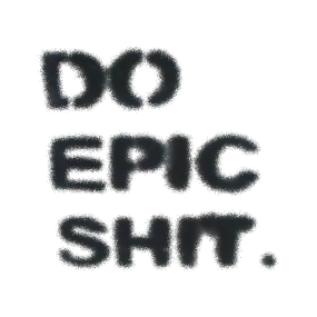 Do Epic Shit (black)